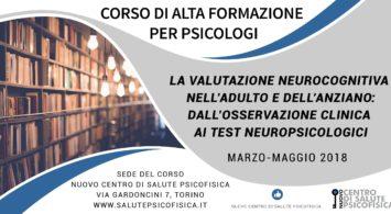 La valutazione neurocognitiva nell'adulto e dell'anziano: dall'osservazione clinica ai test neuropsicologici